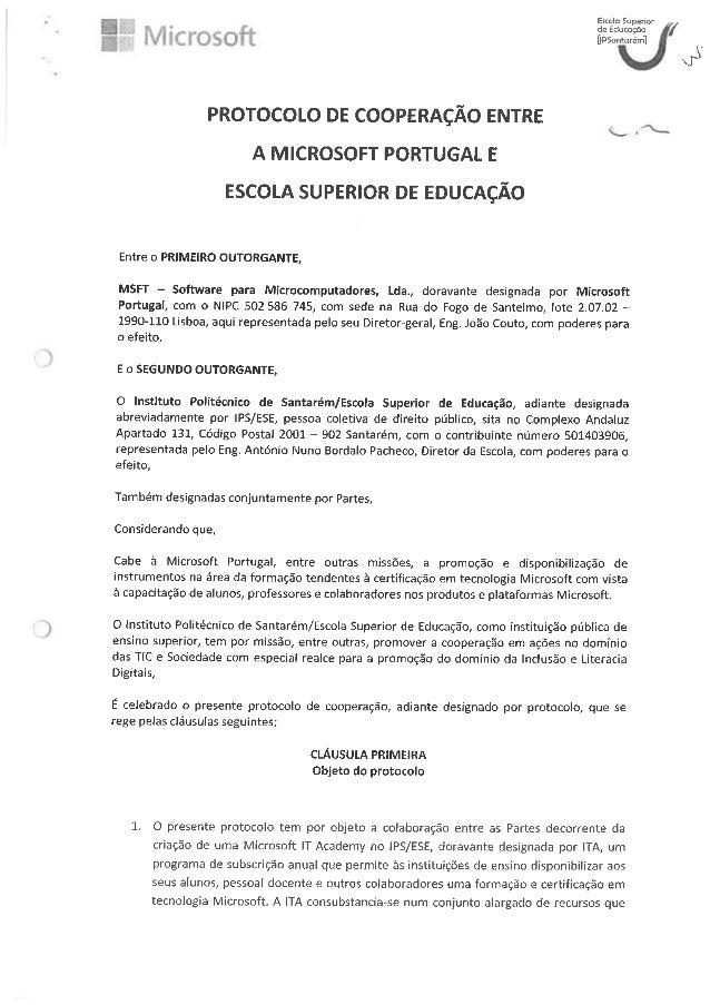 .gil   Escola Superior  t à de Educaçóo J [lDSontarém]  PROTOCOLO DE COOPERAÇÃO ENTRE A MICROSOFT PORTUGAL E ESCOLA SUPERI...