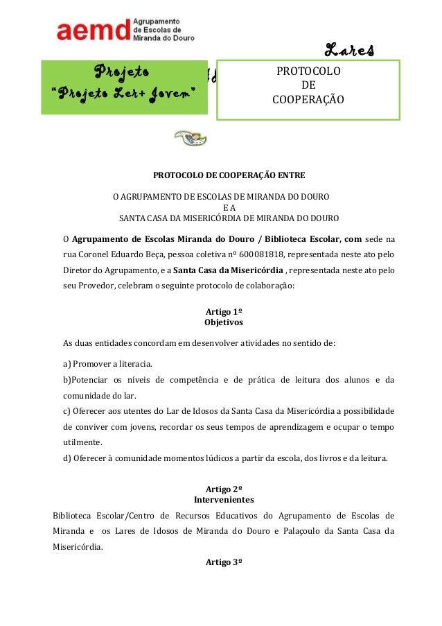 a4657aeae86 Lares Idosos PROTOCOLO DE COOPERAÇÃO ENTRE O AGRUPAMENTO DE ESCOLAS DE  MIRANDA DO DOURO E A ...