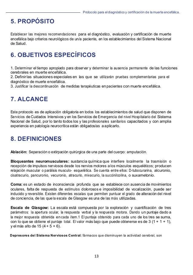 Protocolo para el diagnóstico y de la muerte encefálica. 13                             5. PRO...