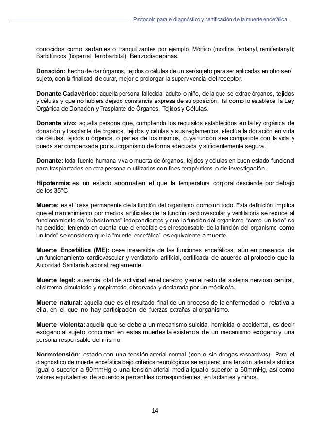 Protocolo para el diagnóstico y de la muerte encefálica. 14         conocidos como sedantes o tranquilizantes por ej...