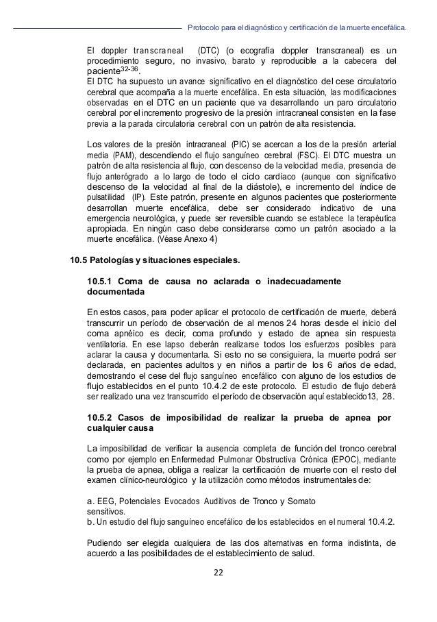 Protocolo para el diagnóstico y de la muerte encefálica.      22   El doppler transcraneal (DTC) (o ecografía dopple...