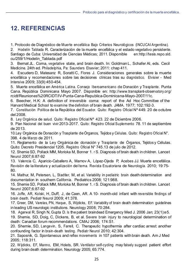 Protocolo para el diagnóstico y de la muerte encefálica. 25   12. REFERENCIAS 1. Protocolo de Diagnóstico de Muerte ence...