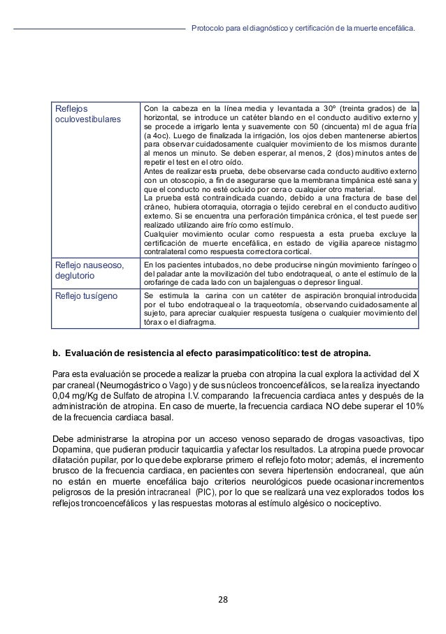 Protocolo para el diagnóstico y de la muerte encefálica. 28   b. Evaluación de resistencia al efecto parasimpaticolítico...