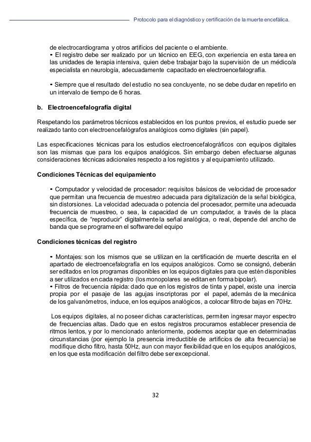 Protocolo para el diagnóstico y de la muerte encefálica. 32   de electrocardiograma y otros artificios del paciente o el...