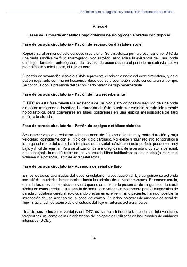 Protocolo para el diagnóstico y de la muerte encefálica. 34   Anexo 4 Fases de la muerte encefálica bajo criterios neuro...