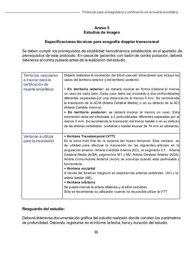 Protocolo para el diagnóstico y de la muerte encefálica. 36   Anexo 5 Estudios de imagen Especificaciones técnicas para ...