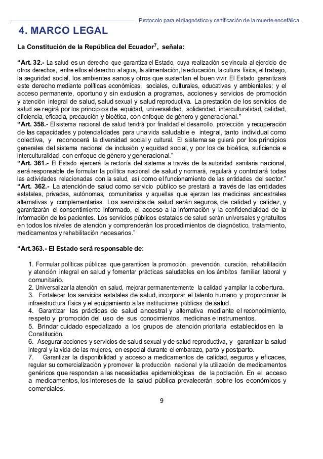 Protocolo para el diagnóstico y de la muerte encefálica. 9   4. MARCO LEGAL La Constitución de la República del Ecuador7...