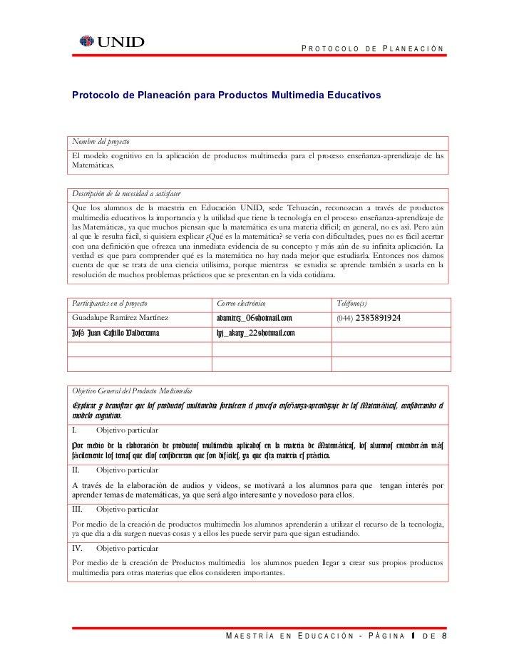 PROTOCOLO DE PLANEACIÓNProtocolo de Planeación para Productos Multimedia EducativosNombre del proyectoEl modelo cognitivo ...