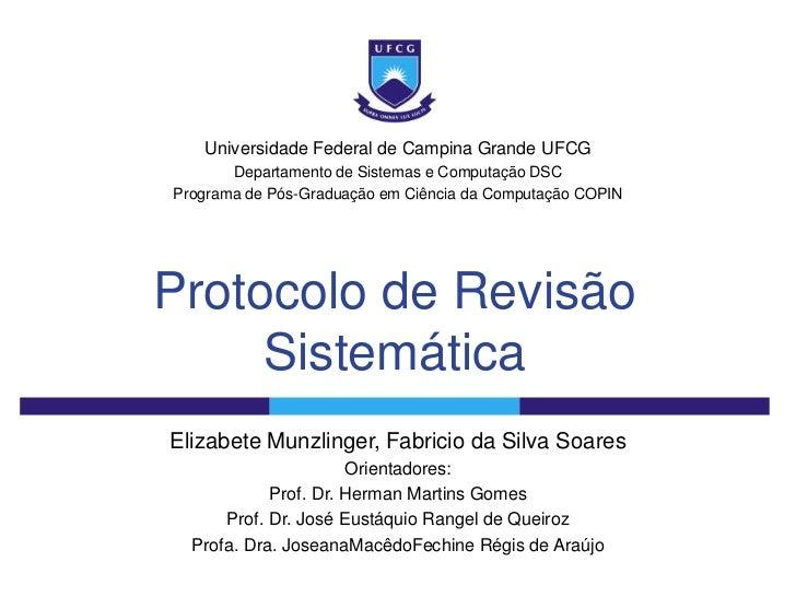 Universidade Federal de Campina Grande UFCG       Departamento de Sistemas e Computação DSCPrograma de Pós-Graduação em Ci...