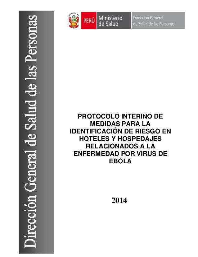  . 2014 PROTOCOLO INTERINO DE MEDIDAS PARA LA IDENTIFICACIÓN DE RIESGO EN HOTELES Y HOSPEDAJES RELACIONADOS A LA ENFERMED...