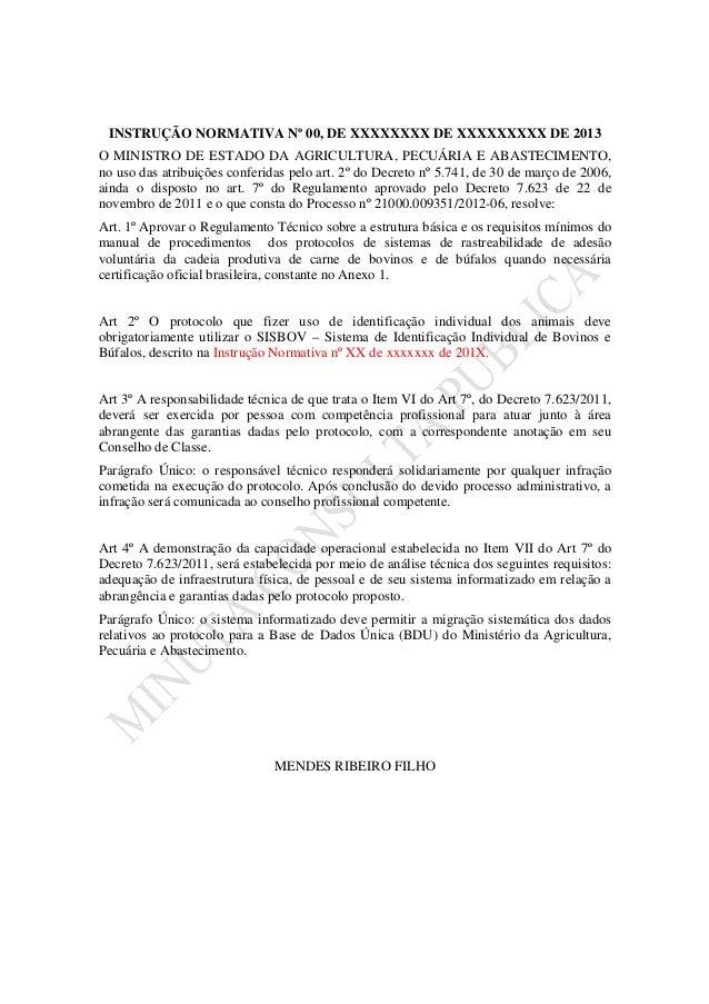 INSTRUÇÃO NORMATIVA Nº 00, DE XXXXXXXX DE XXXXXXXXX DE 2013O MINISTRO DE ESTADO DA AGRICULTURA, PECUÁRIA E ABASTECIMENTO,n...