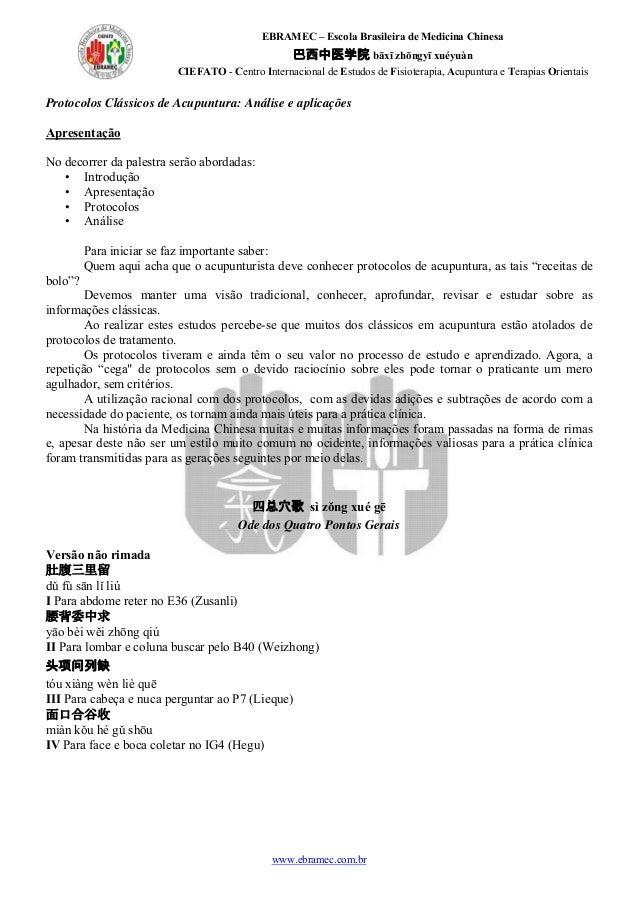 EBRAMEC – Escola Brasileira de Medicina Chinesa 巴西中医学院 bāxī zhōngyī xuéyuàn CIEFATO - Centro Internacional de Estudos de F...