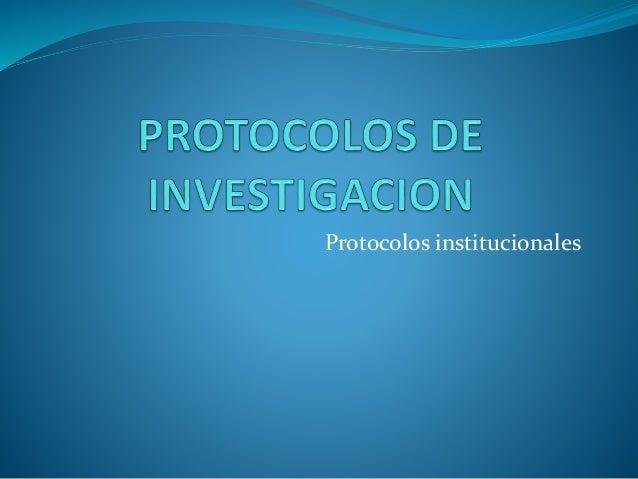 Protocolos institucionales