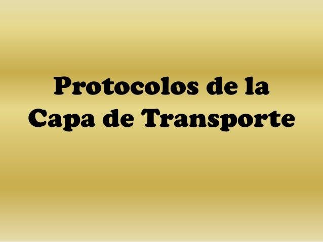 Protocolos de laCapa de Transporte