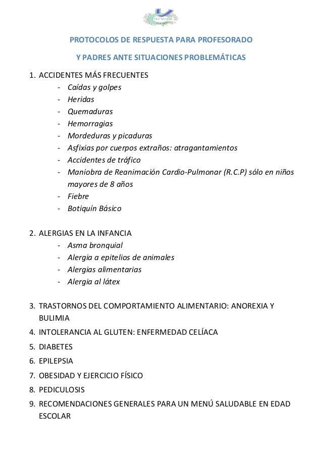 PROTOCOLOS DE RESPUESTA PARA PROFESORADO Y PADRES ANTE SITUACIONES PROBLEMÁTICAS 1. ACCIDENTES MÁS FRECUENTES - Caídas y g...