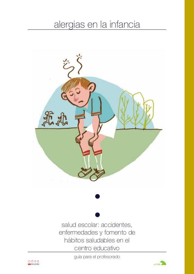 alergias en la infancia salud escolar: accidentes, enfermedades y fomento de hábitos saludables en el centro educativo guí...