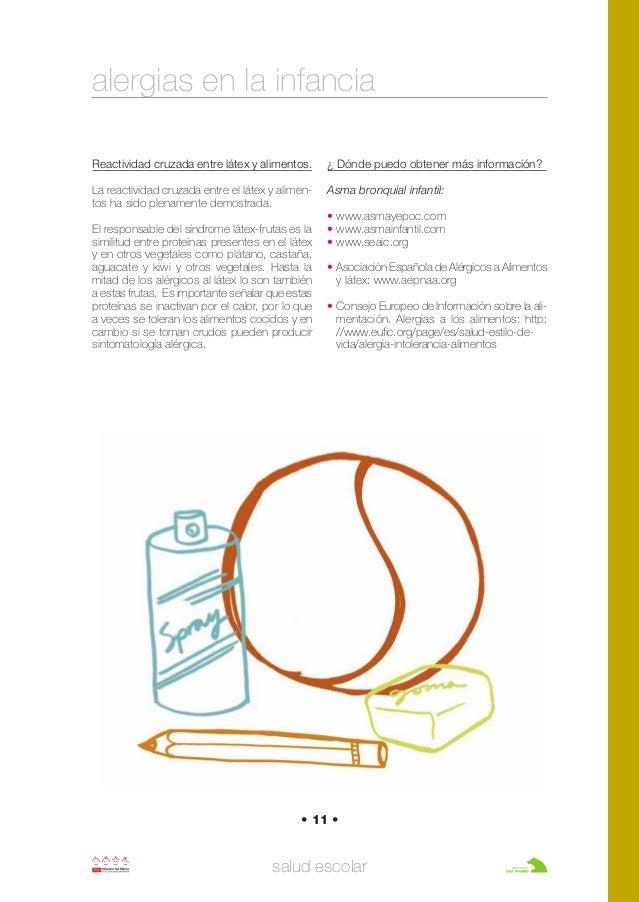 • 11 • salud escolar Reactividad cruzada entre látex y alimentos. La reactividad cruzada entre el látex y alimen- tos ha s...
