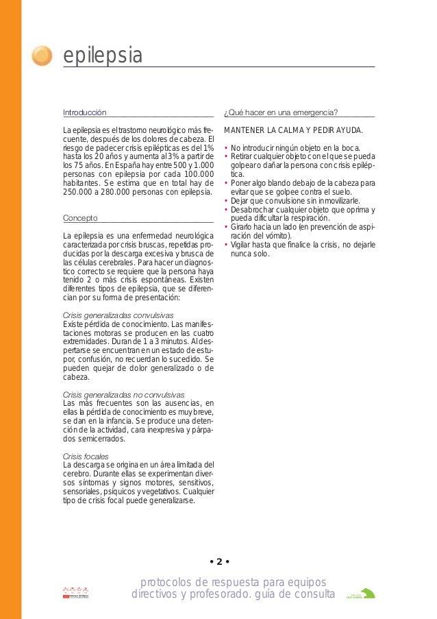 protocolos de respuesta para equipos directivos y profesorado. guía de consulta • 2 • epilepsia Introducción La epilepsia ...