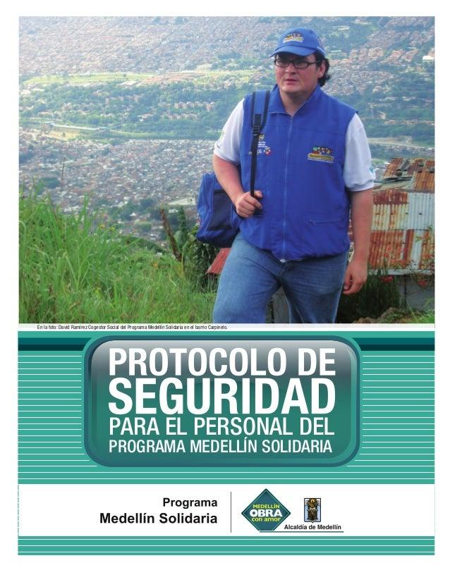 PARA EL PERSONAL DEL PROGRAMA MEDELLÍN SOLIDARIA En la foto: David Ramírez Cogestor Social del Programa Medellín Solidaria...