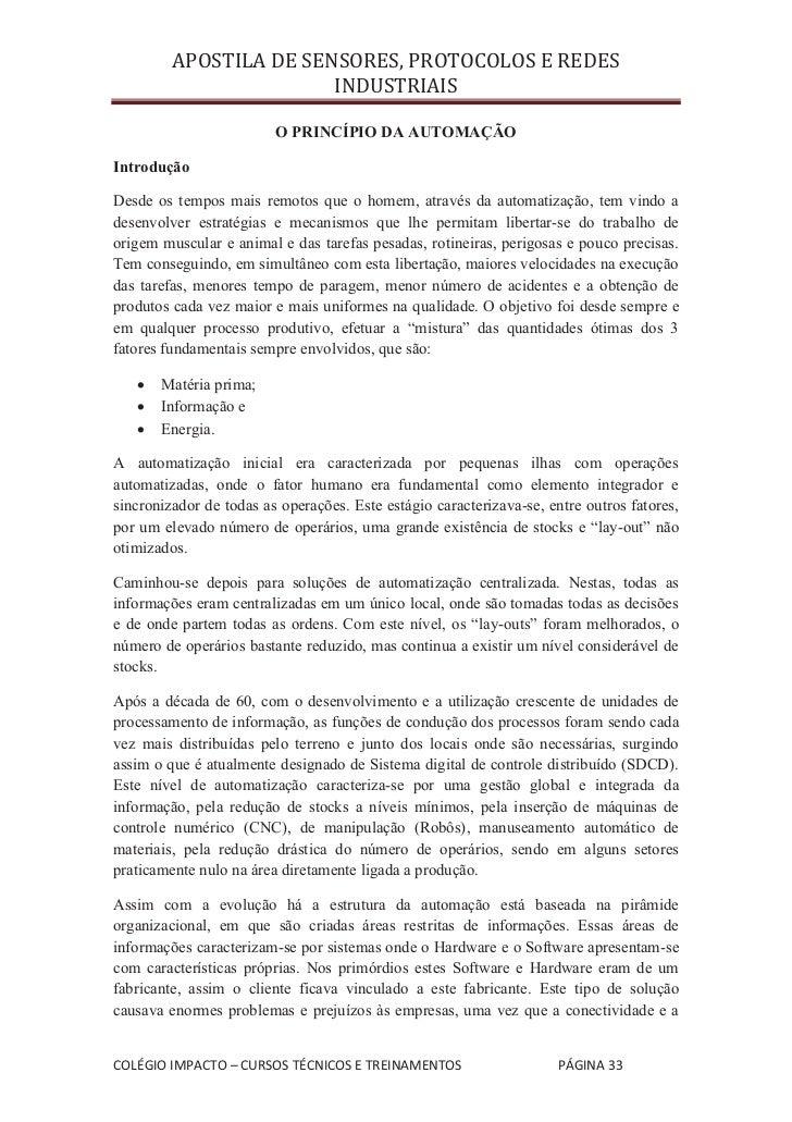 APOSTILA DE SENSORES, PROTOCOLOS E REDES                        INDUSTRIAIS                         O PRINCÍPIO DA AUTOMAÇ...