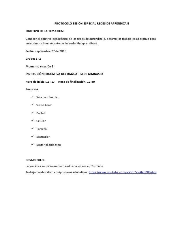 PROTOCOLO SESIÓN ESPECIAL REDES DE APRENDIZAJE OBJETIVO DE LA TEMATICA: Conocer el objetivo pedagógico de las redes de apr...