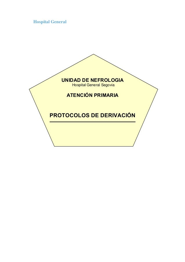 Hospital GeneralHospital G Fuenlabrada            UNIDAD DE NEFROLOGIA                 Hospital General Segovia           ...
