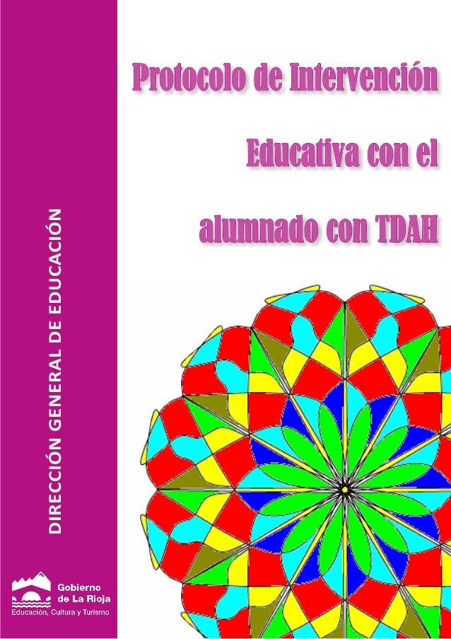 Protocolo de Intervención                                          Educativa con elDIRECCIÓN GENERAL DE EDUCACIÓN         ...