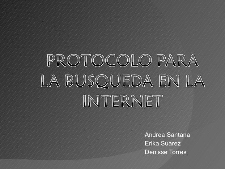 Andrea Santana Erika Suarez Denisse Torres