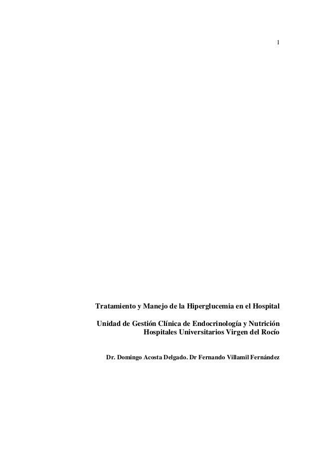 1Tratamiento y Manejo de la Hiperglucemia en el HospitalUnidad de Gestión Clínica de Endocrinología y Nutrición           ...