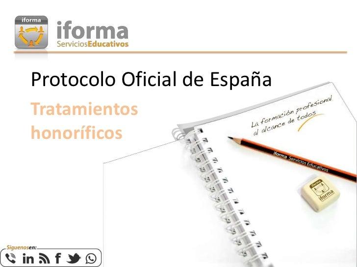 Protocolo Oficial de EspañaTratamientoshonoríficos