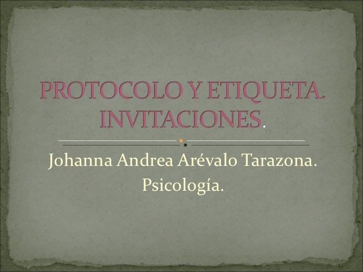 Johanna Andrea Arévalo Tarazona. Psicología.