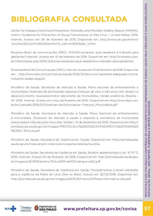 PROTOCOLO PARA VIGILÂNCIA E ASSISTÊNCIA DE CASOS SUSPEITOS OU CONFIRMADOS DE DOENÇA AGUDA PELO VÍRUS ZIKA E SUAS COMPLICAÇ...