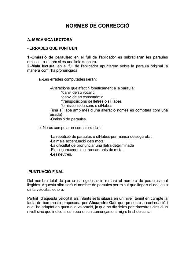 NORMES DE CORRECCIÓ A.-MECÀNICA LECTORA - ERRADES QUE PUNTUEN 1.-Omissió de paraules: en el full de l'aplicador es subratl...