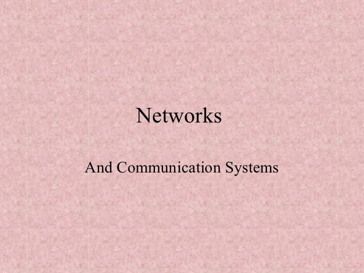 NetworksAnd Communication Systems