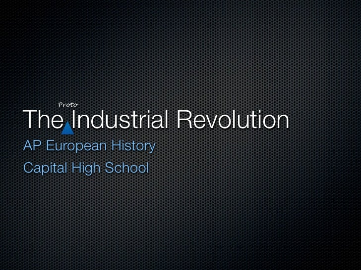 an introduction to the history of the european industrial revolution Los amigos high school ap european history unit xiv: the industrial revolution the industrial revolution of the eighteenth century (497-504) flying shuttle (1733), spinning jenny (1764), spinning mule (1779), power loom (1784) guided.