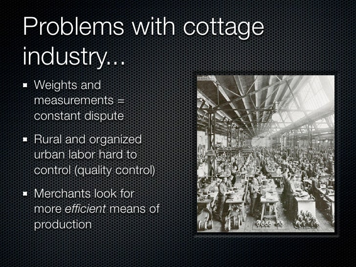 6 Problems With Cottage Industry