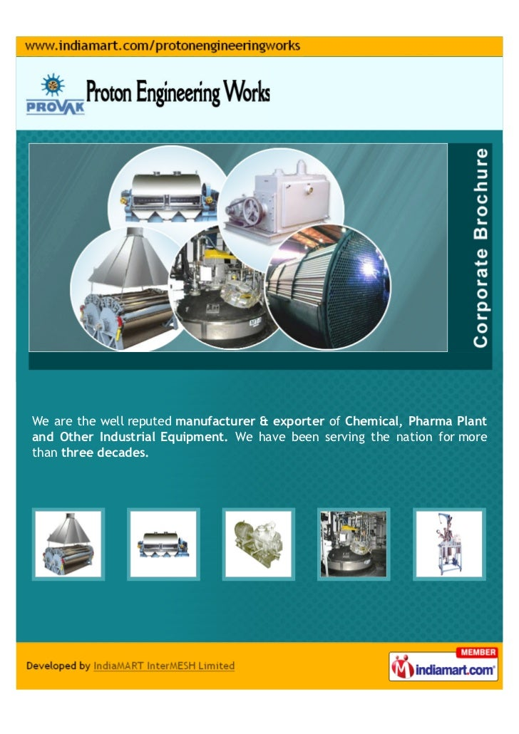 We are the well reputed manufacturer & exporter of Chemical, Pharma Plantand Other Industrial Equipment. We have been serv...