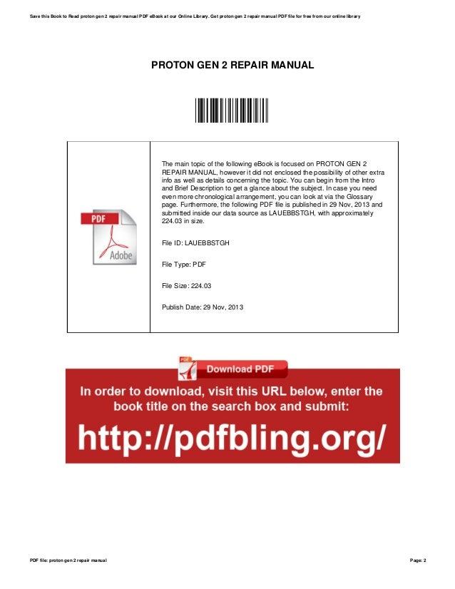 proton gen 2 repair manual rh slideshare net proton iswara repair manual pdf proton repair manual pdf