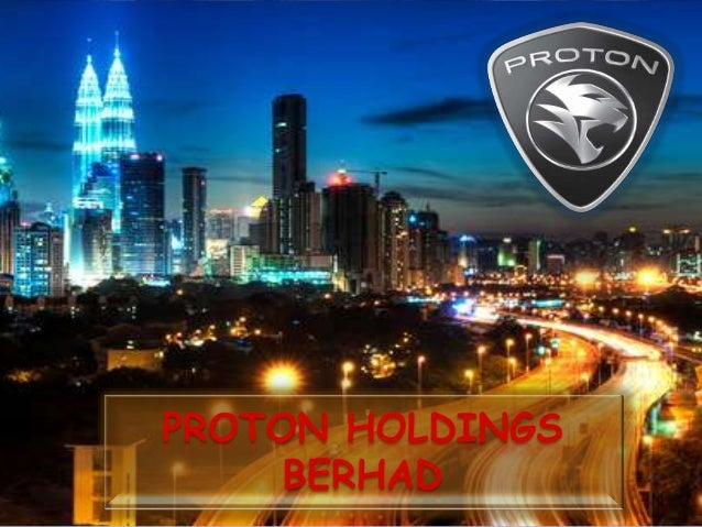 proton holdings Mahathir resigns as proton holdings chairman he also relinquishes positions as  chancellor of universiti teknologi petronas, and as an.