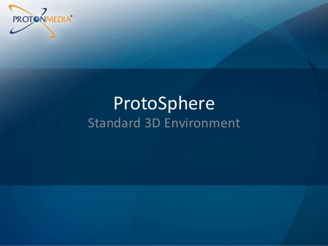 ProtoSphere Standard 3D Environment