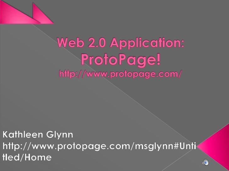 Protopage = A Web 2.0 applicationallowing you to create your own personal page Access on computer or mobile device!Pers...