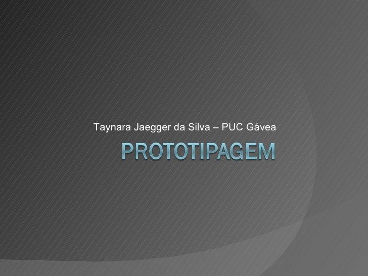 Taynara Jaegger da Silva – PUC Gávea