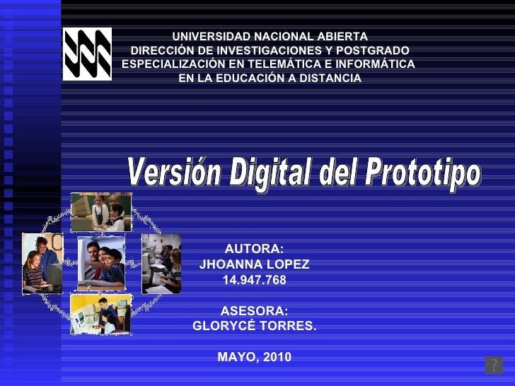 UNIVERSIDAD NACIONAL ABIERTA DIRECCIÓN DE INVESTIGACIONES Y POSTGRADO ESPECIALIZACIÓN EN TELEMÁTICA E INFORMÁTICA  EN LA E...