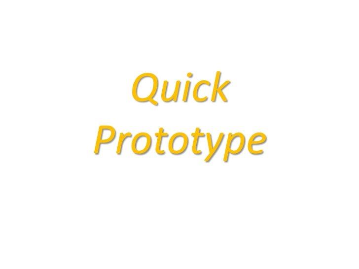 QuickPrototype<br />