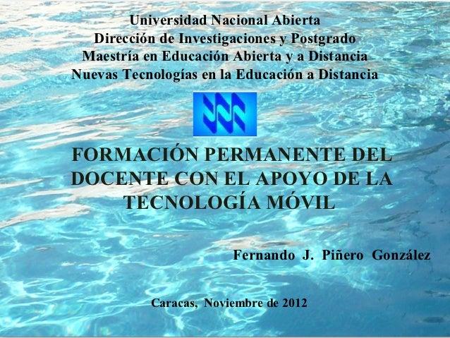 Universidad Nacional Abierta   Dirección de Investigaciones y Postgrado Maestría en Educación Abierta y a DistanciaNuevas ...