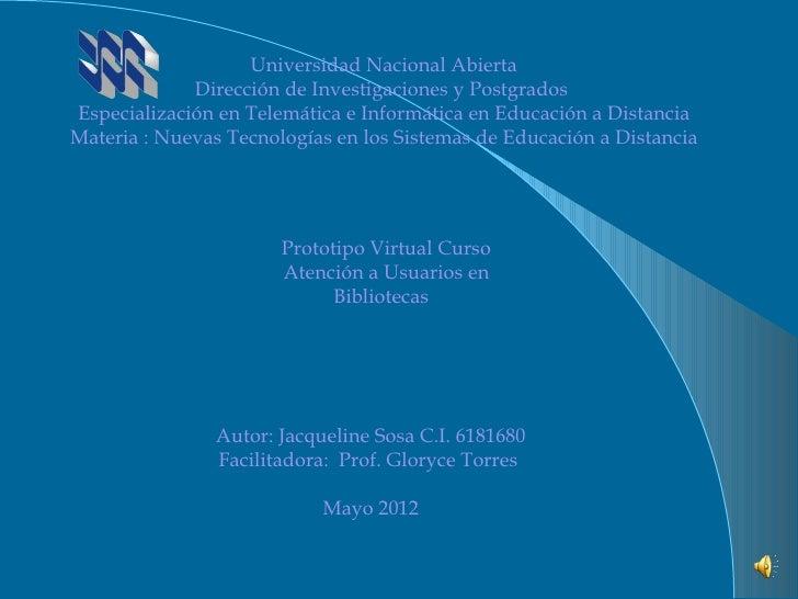 Universidad Nacional Abierta                 Dirección de Investigaciones y Postgrados   Especialización en Telemática e ...