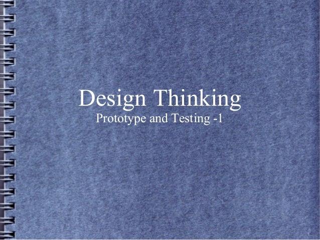 Design Thinking Prototype and Testing -1