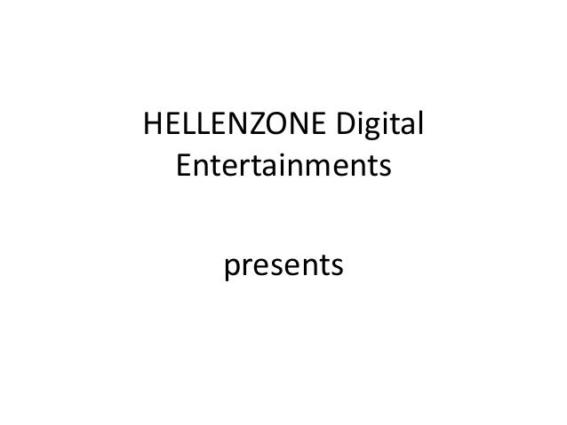 HELLENZONE Digital  Entertainments  presents