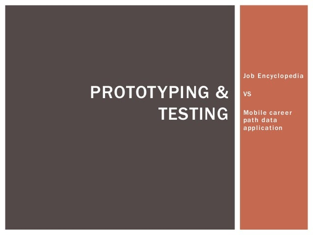 Job Encyclopedia VS Mobile career path data application PROTOTYPING & TESTING