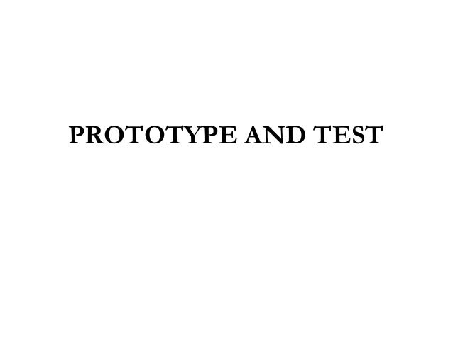 PROTOTYPE AND TEST